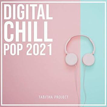 Digital Chill Pop 2021