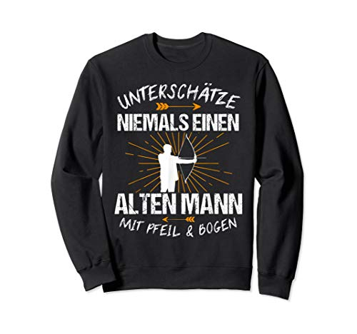 Herren Bogenschießen Pfeil Geschenk Lustig Sweatshirt
