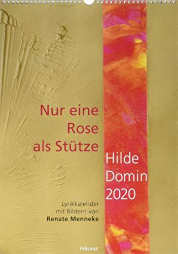 Nur eine Rose als Stütze 2020: Hilde Domin Lyrikkalender mit Bildern von Renate Menneke