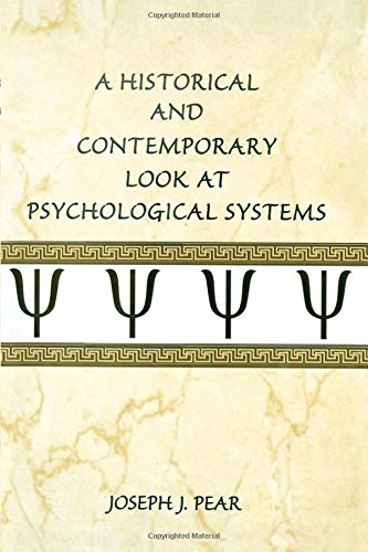 Compare Textbook Prices for A Historical and Contemporary Look at Psychological Systems 1 Edition ISBN 9780805850796 by Pear, Joseph J.