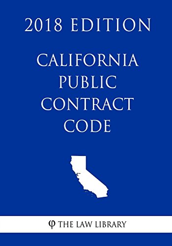 Compare Textbook Prices for California Public Contract Code 2018 Edition  ISBN 9781718855960 by The Law Library