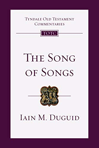 Image of The Song of Songs: An Introduction and Commentary (Tyndale Old Testament Commentaries, Volume 19)