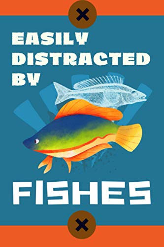 Easily Distracted By Fishes: Blank Lined Journal Notebook Fish Gift for Fish Lovers