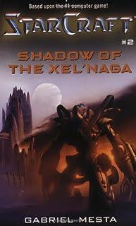 Starcraft: Shadow of the Xel'Naga