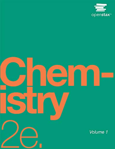 Compare Textbook Prices for Chemistry 2e by OpenStax paperback version, B&W, 2 volumes 2nd Edition ISBN 9781593995782 by OpenStax