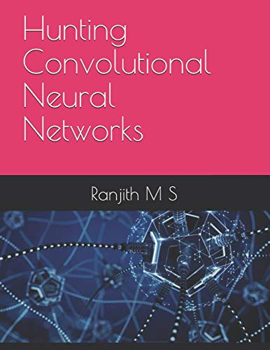 Hunting Convolutional Neural Networks