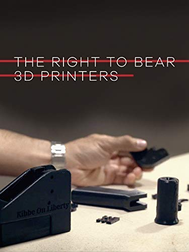 The Right to Bear 3D Printers
