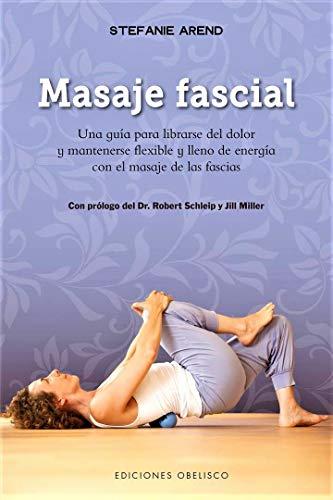 Masaje fascial (SALUD Y VIDA NATURAL)