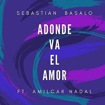 A Donde Va el Amor (feat. Amilcar Nadal)