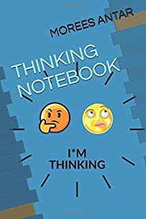 THINKING NOTEBOOK