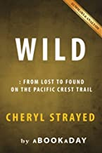 Wild: From Lost to Found on the Pacific Crest Trail (Oprah's Book Club 2.0 1) | Summary & Analysis