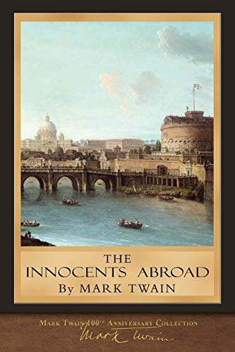 The Innocents Abroad: Original Illustrations
