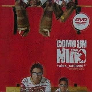 Como un Niño - Alex Campos y Misión Vida - CD y DVD