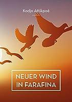 Neuer Wind in Farafina