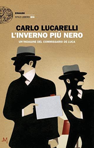 L'inverno più nero: Un'indagine del commissario De Luca (Einaudi. Stile libero big)