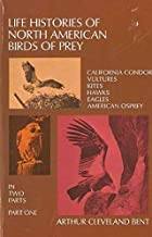 Life Histories of North American Birds of Prey PART 1