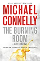 The Burning Room (A Harry Bosch Novel, 17)