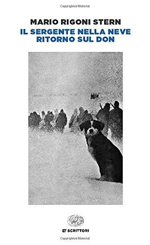 Il sergente nella neve. Ritorno sul Don