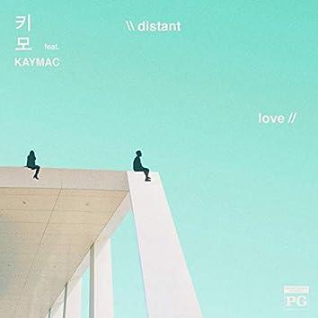 Distant Love (feat. Kaymac)
