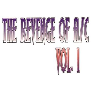 The Revenge Of A/C, Vol. 1