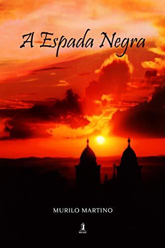 A Espada Negra (Portuguese Edition)