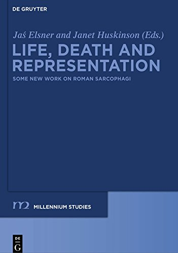 Life, Death and Representation: Some New Work on Roman Sarcophagi (Millennium-Studien / Millennium Studies Book 29) (English Edition)