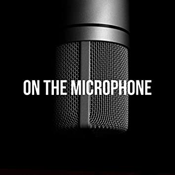 On the Microphone (Demo)