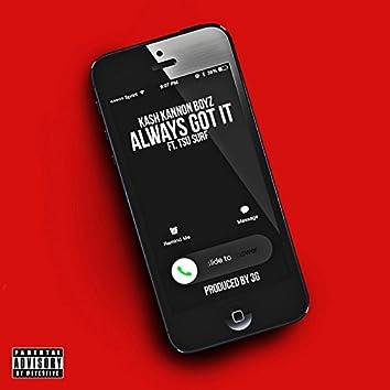 Always Got It (feat. Tsu Surf)