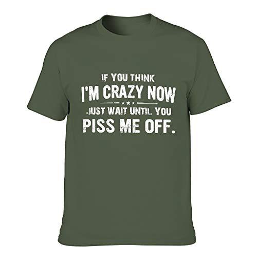 Camiseta deportiva para hombre con texto en inglés 'If You Think I'm Crazy Now', estampado abstracto de vacaciones verde militar XXL