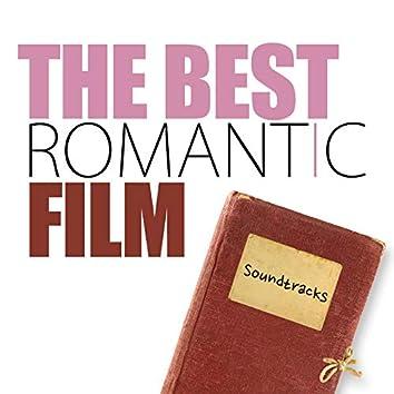 The Best Romantic Film Soundtracks - Chick Flicks