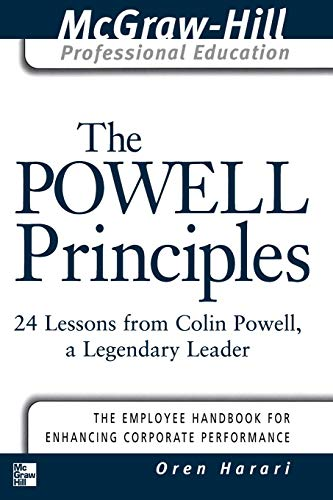 The Powell Principles: 24 Lessons from Colin Powell, A Legendary Leader (The McGraw-Hill Professiona