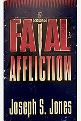 Fatal Affliction Paperback