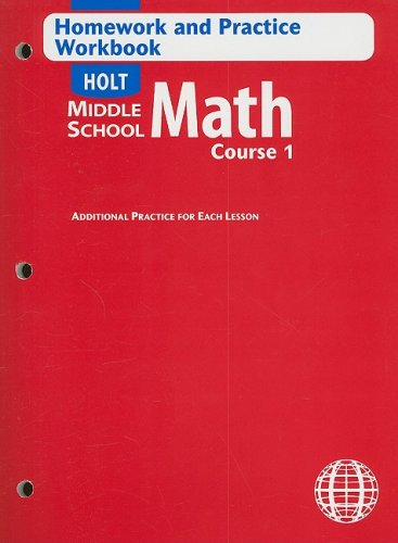 Holt Middle School Math: Homework and Practice Workbook Course 1