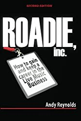 How to get a roadie job in the live music industry