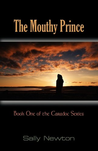 The Mouthy Prince: Book One of the Caradoc Series (Cardoc)