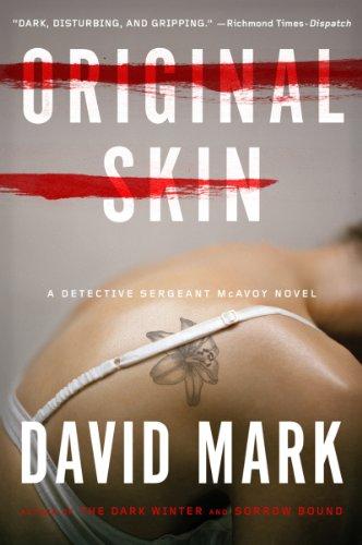 Original Skin: A Detective Sergeant McAvoy Novel