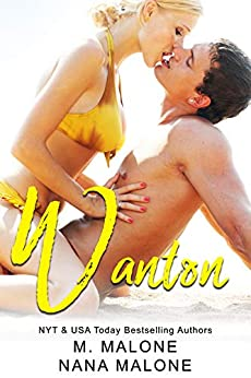 Wanton by [M. Malone, Nana Malone]