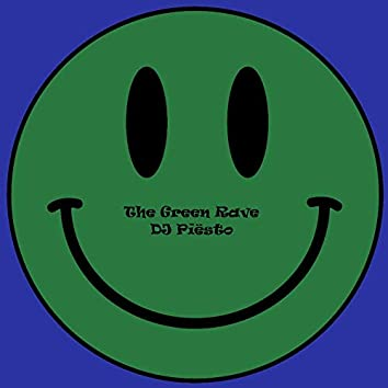 The Green Rave