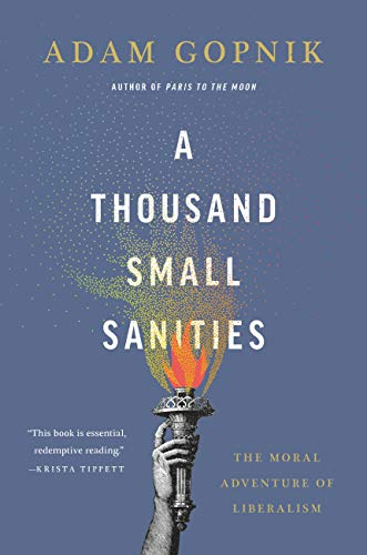 Amazon.com: A Thousand Small Sanities: The Moral Adventure of ...