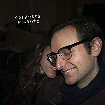 The Pardners Picante EP