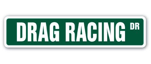 "Drag Racing Street Sign Dragster Strip Racer Driver Funny | Indoor/Outdoor | �24"" Wide"