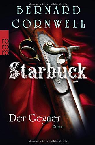 Starbuck: Der Gegner (Die Starbuck-Chroniken, Band 3)