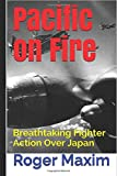 Pacific on Fire: Breathtaking Fighter Action Over Japan