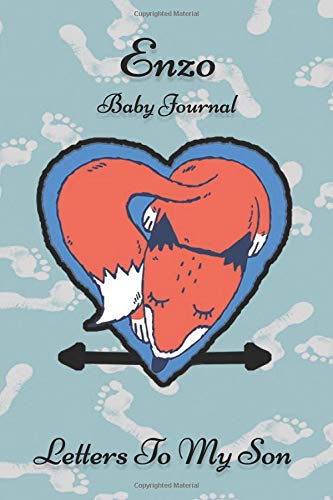 Enzo Baby Journal Letters To My Son: Writing Lined Notebook To Write In