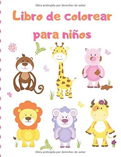 Libro de colorear para niños: EL GRAN LIBRO DE COLOREAR PARA ANIMALES / Libro de colorear ¡Para niños de todas las edades!