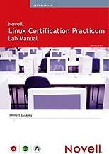 Novell Linux Certification Practicum Lab Manual (Novell Press)