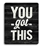Knseva Inspirational Quote Rustic Black Wood Mouse Pad, You Got This Funny Quotes Motivational White Black Mouse Pads