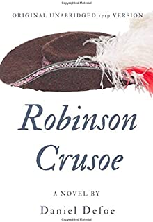 Robinson Crusoe: A Shipwreck Survival Fiction by Daniel Defoe (unabridged)