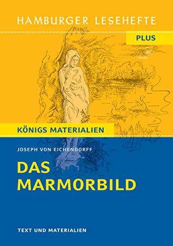 Das Marmorbild: Hamburger Lesehefte Plus Königs Materialien