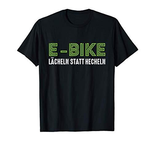 E-Bike | Lächeln statt Hecheln | Ebike E Bike Spruch T-Shirt